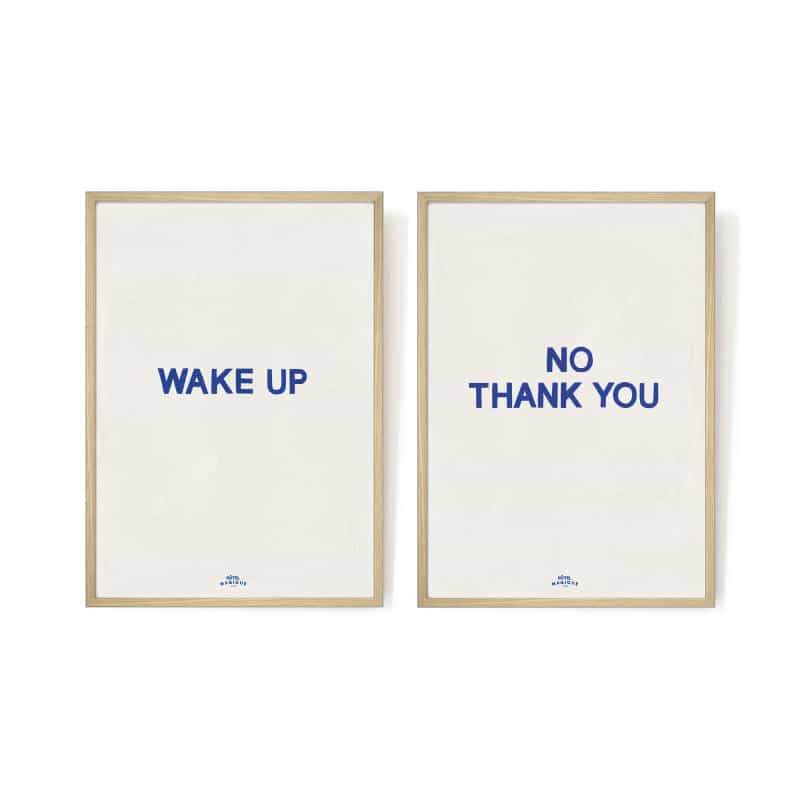 'Wake up, No Thank You' art print from Monsoon Living, Newcastle